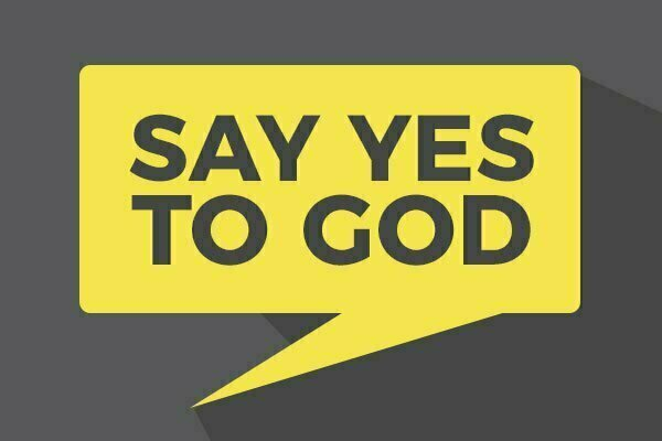 Say YES to God by Praying
