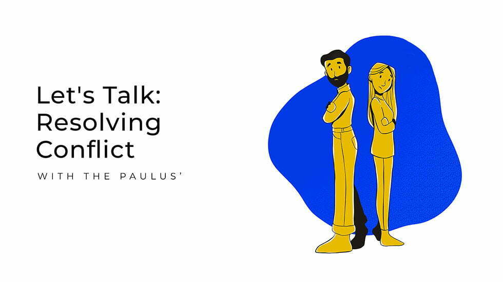 Let's Talk: Resolving Conflict